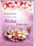 Immerwährender Aloha-Kalender - Jeanne Ruland