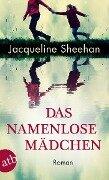 Das namenlose Mädchen - Jacqueline Sheehan