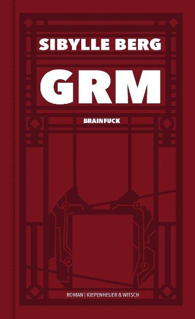 GRM - Sibylle Berg