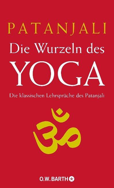 Die Wurzeln des Yoga - Patanjali