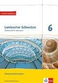 Lambacher Schweizer Mathematik. Klassenarbeitstrainer. Schülerheft mit Lösungen. Ausgabe Baden-Württemberg ab 2017. 6. Schuljahr -