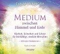 Medium zwischen Himmel und Erde (CD) - Eva-Maria Mora
