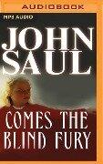 COMES THE BLIND FURY M - John Saul