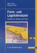 Form- und Lagetoleranzen - Walter Jorden, Wolfgang Schütte