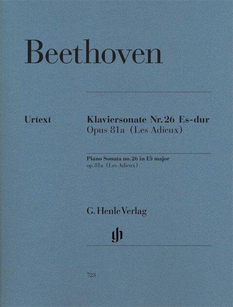 Klaviersonate Nr. 26 Es-dur op. 81a (Les Adieux) - Ludwig van Beethoven