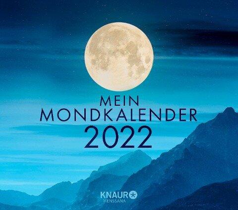 Mein Mondkalender 2022. Abreißkalender zum Aufstellen und Aufhängen - Katharina Wolfram
