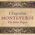 Monteverdi: The Other Vespers - I Fagiolini, Robert Hollingworth