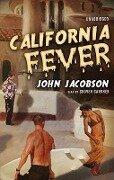 California Fever - John J. Jacobson