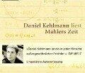Mahlers Zeit. 3 CDs - Daniel Kehlmann