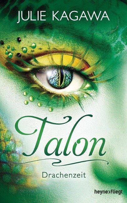 Talon - Drachenzeit - Julie Kagawa