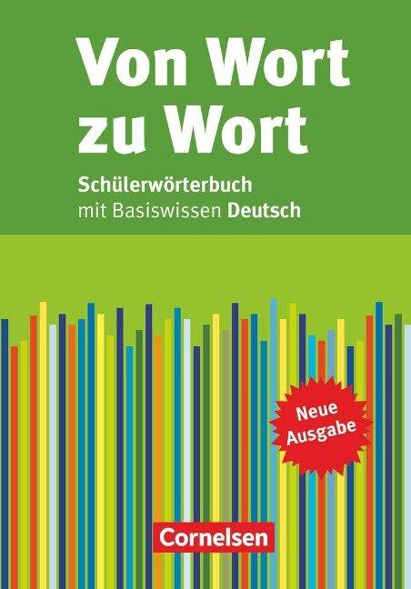 Von Wort zu Wort. Schülerwörterbuch - Werner Bentin, Christina Scheuerer, Hans Peter Thiel