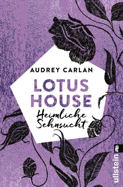 Lotus House - Heimliche Sehnsucht - Audrey Carlan