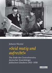 """""""Seid mutig und aufrecht!"""" - Johann Nicolai"""