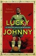 Lucky Johnny - Johnny Sherwood