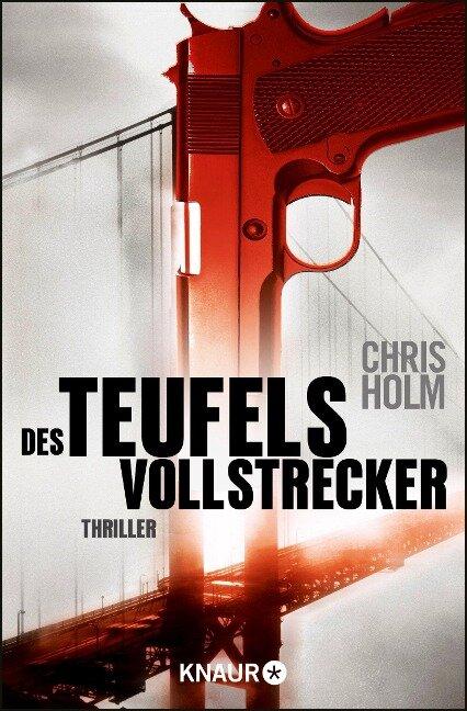Des Teufels Vollstrecker - Chris Holm