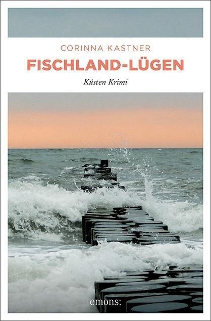 Fischland-Lügen - Corinna Kastner