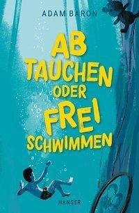 Freischwimmen - Adam Baron