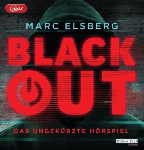 Blackout. Das ungekürzte Hörspiel - Marc Elsberg