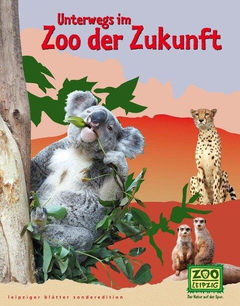 Unterwegs im Zoo der Zukunft