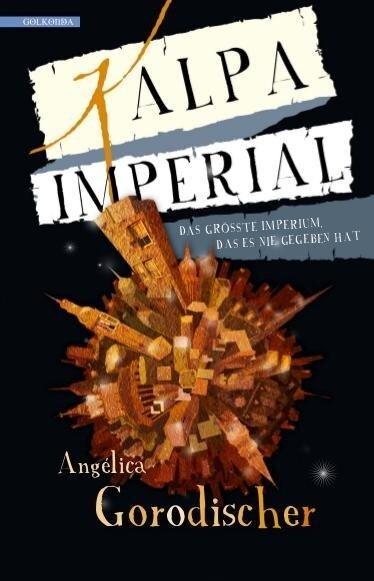 Kalpa Imperial - Angélica Gorodischer