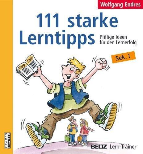 111 starke Lerntipps - Wolfgang Endres