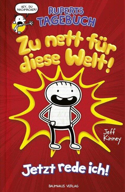 Ruperts Tagebuch - Zu nett für diese Welt! - Jeff Kinney