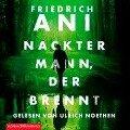 Nackter Mann, der brennt - Friedrich Ani
