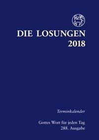 Die Losungen 2018. Deutschland - Terminkalender -