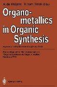 Organometallics in Organic Synthesis -