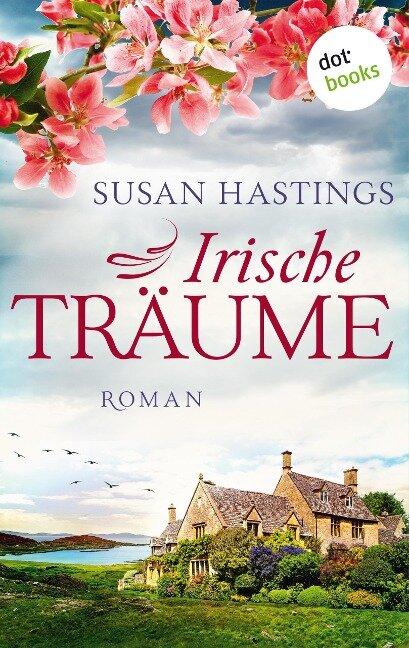 Irische Träume - Susan Hastings