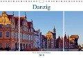 Danzig - Eine historische Schönheit (Wandkalender 2018 DIN A4 quer) - Paul Michalzik