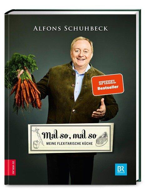 Mal so, mal so - Alfons Schuhbeck