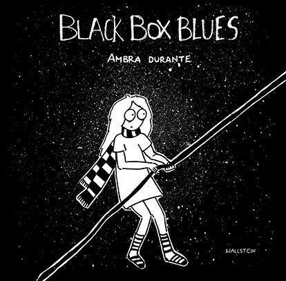BLACK BOX BLUES - Ambra Durante