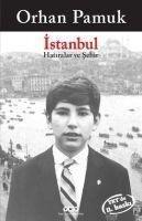 Istanbul - Hatiralar ve Sehir - Orhan Pamuk