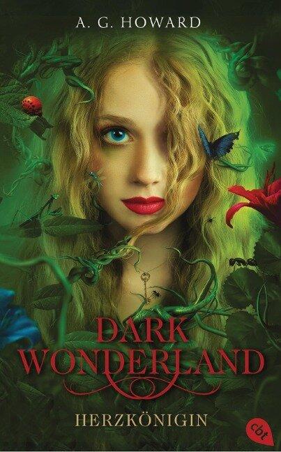 Dark Wonderland 01 - Herzkönigin - A. G. Howard