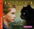 Wildhexe 01. Die Feuerprobe - Lene Kaaberbøl