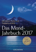 Das Mond-Jahrbuch 2017 - Johanna Paungger, Thomas Poppe