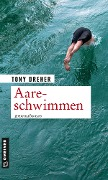 Aareschwimmen - Tony Dreher