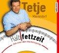 Halbfettzeit - Tetje Mierendorf
