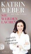 Sie werden lachen - Katrin Weber, Stefan Schwarz