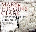 Und deine Zeit verrinnt - Mary Higgins Clark