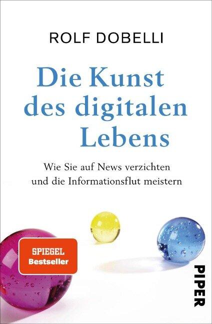 Die Kunst des digitalen Lebens - Rolf Dobelli