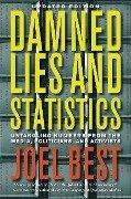 Damned Lies and Statistics - Joel Best