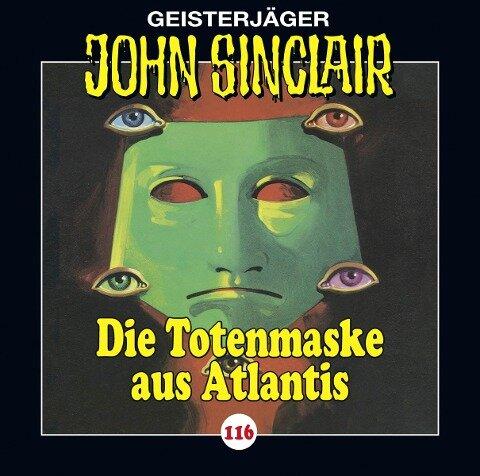 John Sinclair - Folge 116 - Die Totenmaske aus Atlantis - Jason Dark