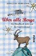 Über alle Berge - Sebastian Herrmann