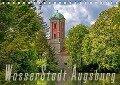 WasserStadt Augsburg (Tischkalender 2018 DIN A5 quer) - Judith Schleibinger Www. Js-Reisefotografie. De