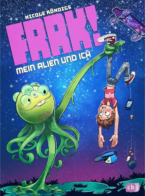 FRRK! - Mein Alien und ich - Nicole Röndigs