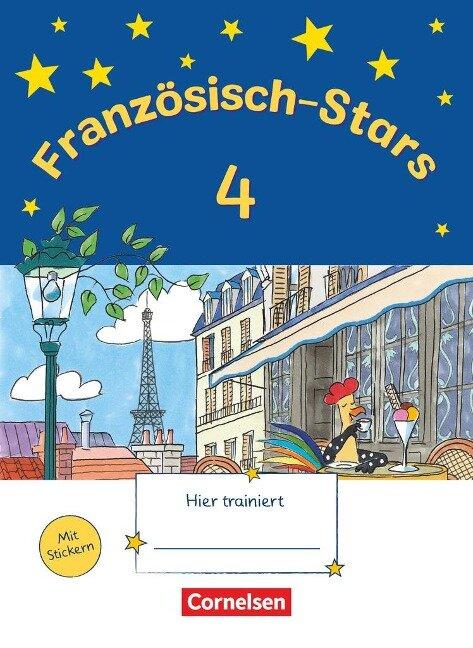 Französisch-Stars 4. Schuljahr. Übungsheft -