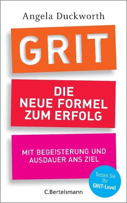 GRIT - Die neue Formel zum Erfolg - Angela Duckworth
