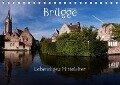 Brügge Lebendiges Mittelalter (Tischkalender 2018 DIN A5 quer) - U boeTtchEr